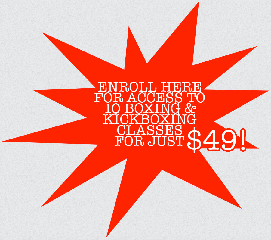 Enroll for a Trial Week for $49 with access to more than 10 Boxing and Kickboxing classes a week for just $49.  Click here!